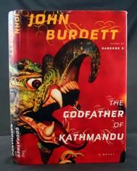 The Godfather of Kathmandu: A Novel