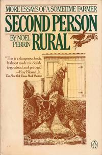 image of Second Person Rural; More Essays of a Sometime Farmer