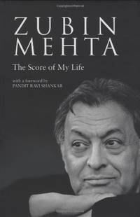 Zubin Mehta The Score of My Life