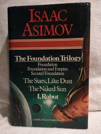 image of Selected Works: The Foundation Trilogy: Foundation; Foundation and Empire; Second Foundation; The Stars, Like Dust; The Naked Sun; I, Robot