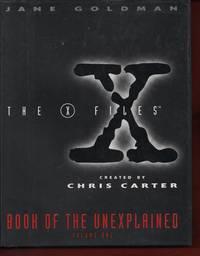 The X Files Book of The Unexplained Volume One