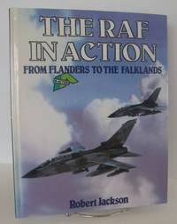 RAF In Action  From Flanders To The Falklands