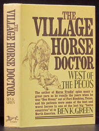 The Village Horse Doctor: West of the Pecos