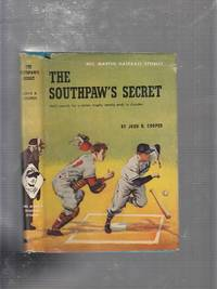 The Southpaw's Secret: Mel Martin Baseball Stories (in original dust jacket)
