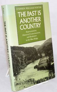 The past is another country: representation, historical consciousness, and resistance in the Blue Ridge