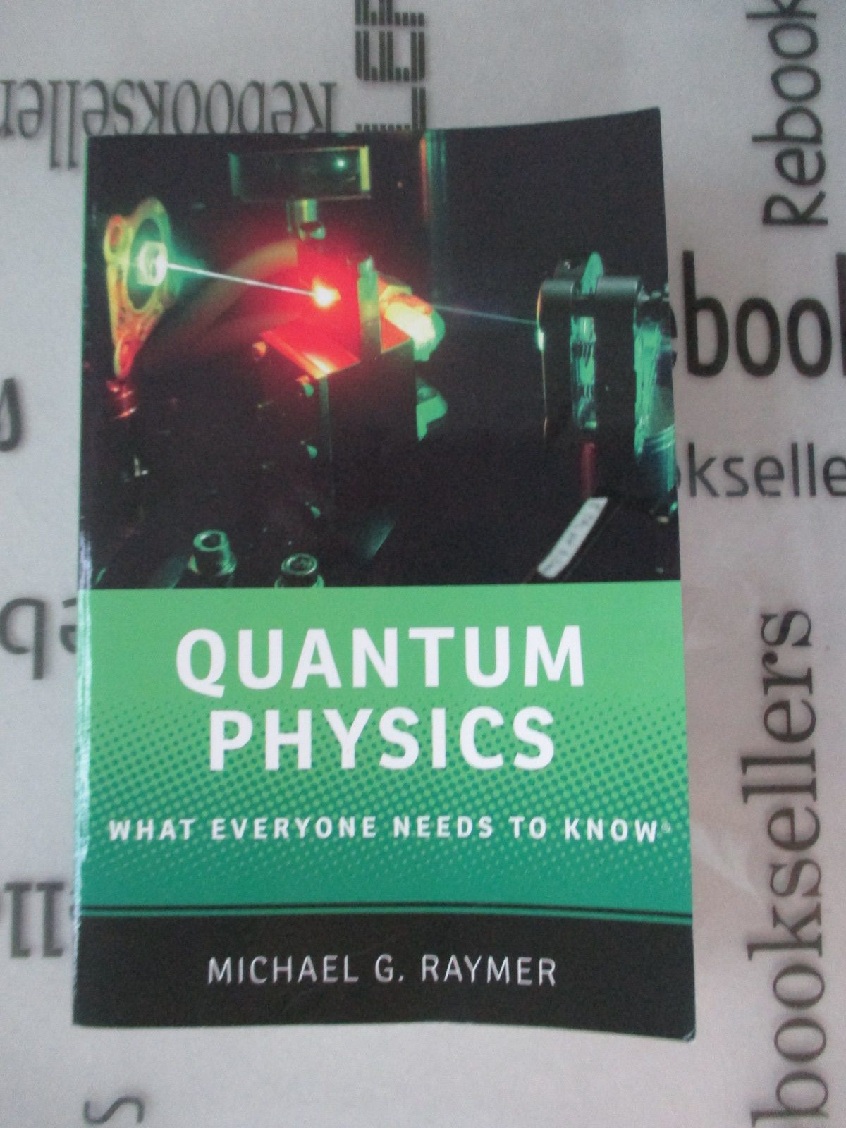Quantum Physics What Everyone Needs to Know