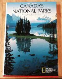 Exploring Canada's Spectacular National Parks.