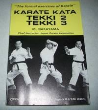 image of Karate Kata Tekki 2 Tekki 3: The Formal Exercises of Karate