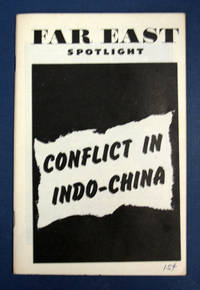 CONFLICT In INDO-CHINA by [Informational Pamphlet] - 1st edition (presumed), ca 1951 - (n. d.) - from Tavistock Books, ABAA and Biblio.com