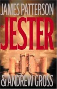 The Jester by James Patterson - Hardcover - 2003-02-01 - from Books Express and Biblio.com