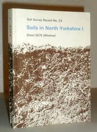 Soils in North Yorkshire I: Soil Survey Record No.23. Sheet SE76 (Westow)