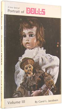 A Very Special Portrait of Dolls, Volume III (Three)