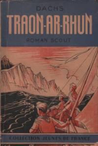 Traon-ar-rhun by Dachs - 1946 - from philippe arnaiz and Biblio.com