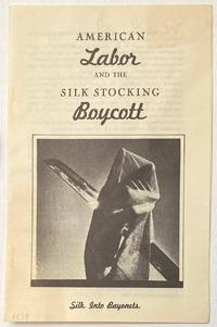 image of American labor and the silk stocking boycott