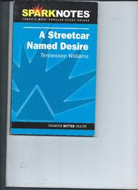 Sparknotes - A Streetcar Named Desire