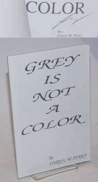 image of Grey is not a color