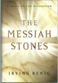 MESSIAH STONES A Novel of the Millennium