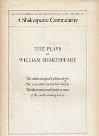 THE PLAYS OF WILLIAM SHAKESPEARE: A Shakespeare Commentary for the Subscribers to the Limited Editions Club's Shakespeare.(Prospectus). by  George; director (Limited Editions Club). Macy - Paperback - Signed - (1938). - from Blue Mountain Books & Manuscripts, Ltd. and Biblio.co.uk