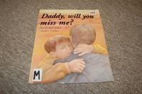 Daddy, Will You Miss Me? by Wendy McCormick; Illustrator-Jennifer Eachus - Paperback - First Edition - 5/1/2002 - from Cheryl's Books and Biblio.com