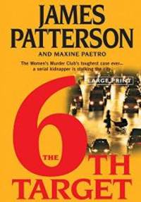The 6th Target (Women's Murder Club) by James Patterson - Hardcover - 2007-01-02 - from Books Express and Biblio.com