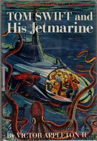 Tom Swift and His Jetmarine (Tom Swift Number 2)