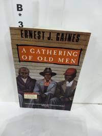 A Gathering Of Old Men SIGNED