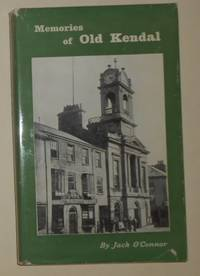image of Memories of Old Kendal (3rd Edition Revised)