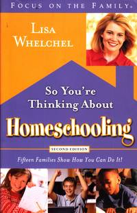 image of So You're Thinking about Homeschooling Fifteen Families Show How You Can  Do It