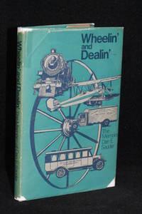 image of Wheelin' and Dealin'; The Memoirs of Dan E. Sauder