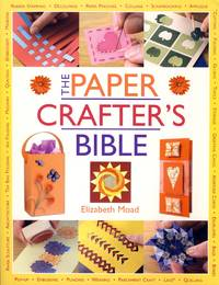 The Paper Crafter's Bible