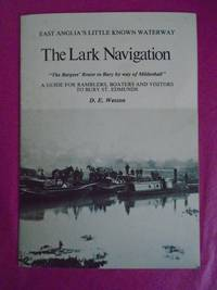 THE LARK NAVIGATION EAST ANGLIA'S LITTLE KNOWN WATERWAY