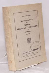 image of Ninth Biennial Report of the Oregon State Highway Commission, Covering the period December 1, 1928, to September 30, 1930