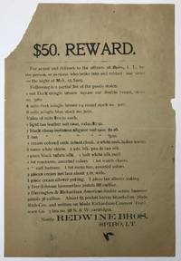 $50. Reward. For Arrest and Delivery to Officers at Spiro, I.T., for the Person, or Persons Who Broke into and Robbed Our Store on the Night of Mch. 15, 1905 [caption title]