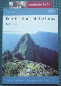 Fortifications of the Incas 1200-1531