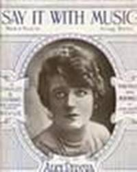 SAY IT WITH MUSIC by Berlin Irving - from Music by the Score and Biblio.co.uk