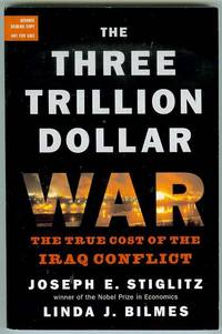 The Three Trillion Dollar War: The True Cost of the Iraq Conflict