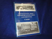 image of United States Army Transportation Corps Locomotives; Book 2 of Allied Military Locomotives of the Second Worl War
