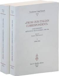 """""""From Our Italian Correspondent"""": Luigi Einaudi's Articles in """"The Economist,"""" 1908-1946"""