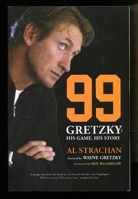 image of 99   Gretzky: His Game, His Story