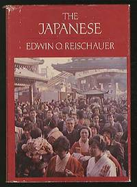 The Japanese by  Edwin O REISCHAUER - Hardcover - 1977 - from Between the Covers- Rare Books, Inc. ABAA and Biblio.co.uk