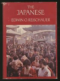 The Japanese by  Edwin O REISCHAUER - Hardcover - 1977 - from Between the Covers- Rare Books, Inc. ABAA (SKU: 351156)