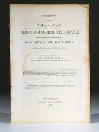 Description of the American Electro Magnetic Telegraph: Now in Operation Between the Cities of Washington and Baltimore