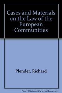 Cases and Materials on the Law of the European Communities