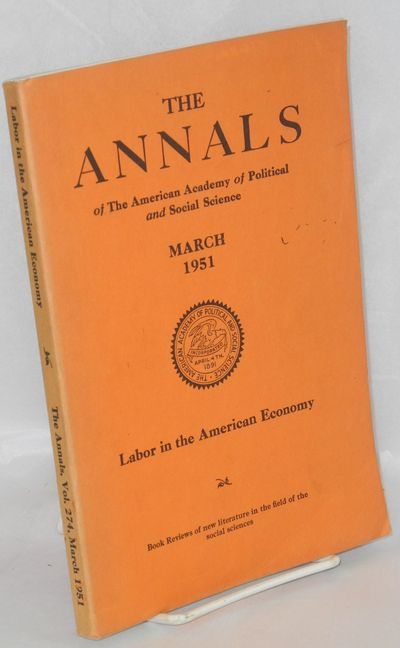 Philadelphia: The American Academy of Political and Social Science, 1951. ix, 290p., wraps, spine fa...