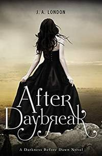 After Daybreak (Darkness Before Dawn)