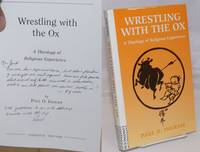 image of Wrestling with the Ox: a theology of religious experience [inscribed and signed]