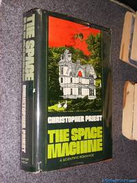 The Space Machine: A Scientific Romance (1st)