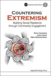 Countering Extremism: Building Social Resilience through Community Engagement Imperial College Press Insurgency and Terrorism