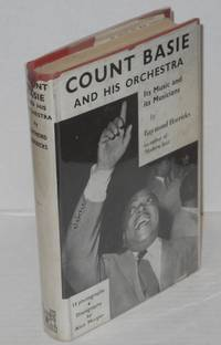 image of Count Basie and his orchestra; its music and its musicians, with discography by Alun Morgan