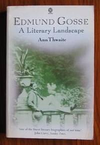 image of Edmund Gosse: A Literary Landscape